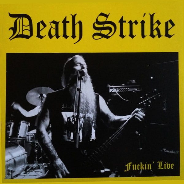 Death Strike Fuckin' Live album cover artwork